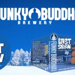 Funky Buddha Last Snow