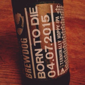 Brewdog - Born To Die 04.07.2015