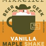 Mikkeller Beer Geek Vanilla Maple Shake